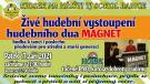 Živé hudební vystoupení hudebního dua Magnet 1